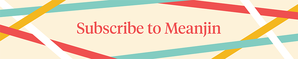 Subscribe to Meanjin