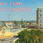 Postcards from Surfers: 30 years on