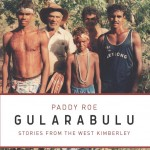 Stories from the West Kimberley